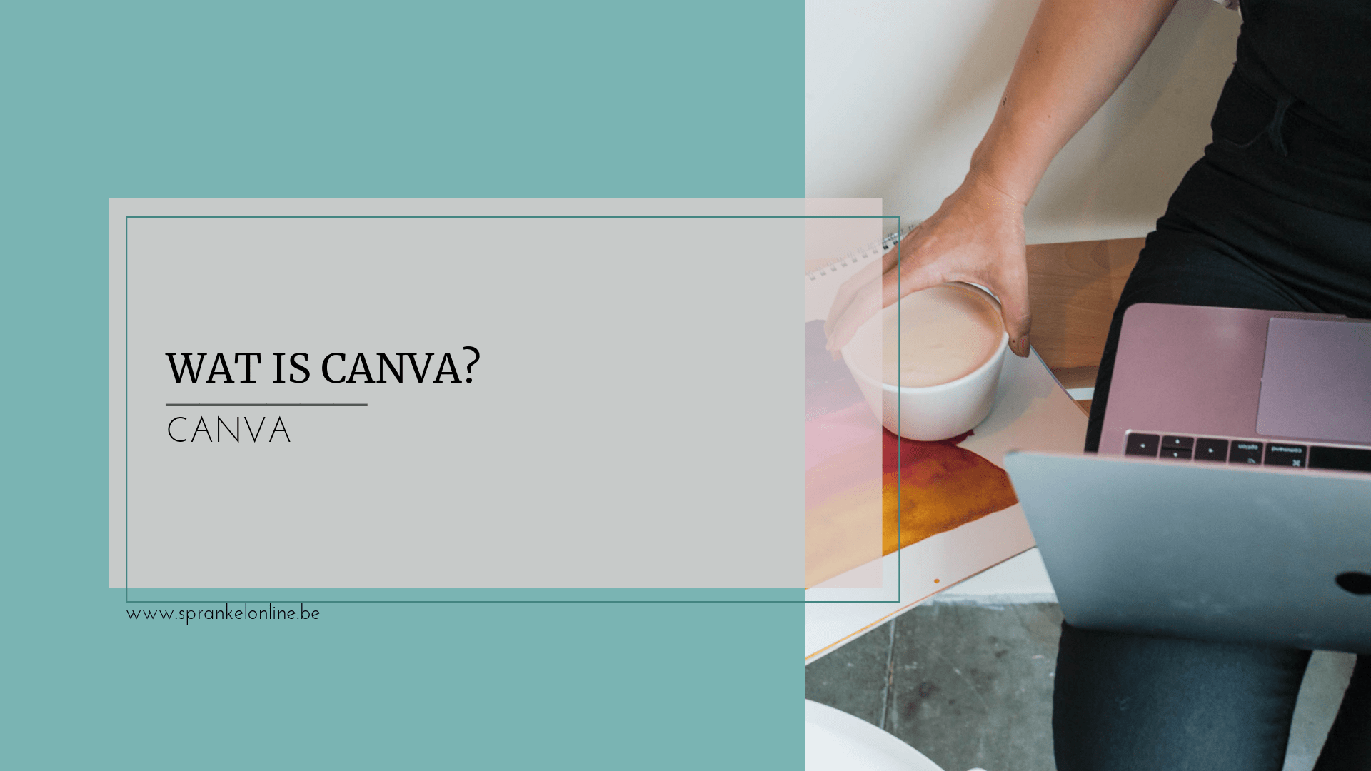 Wat is Canva_ Sprankel Online
