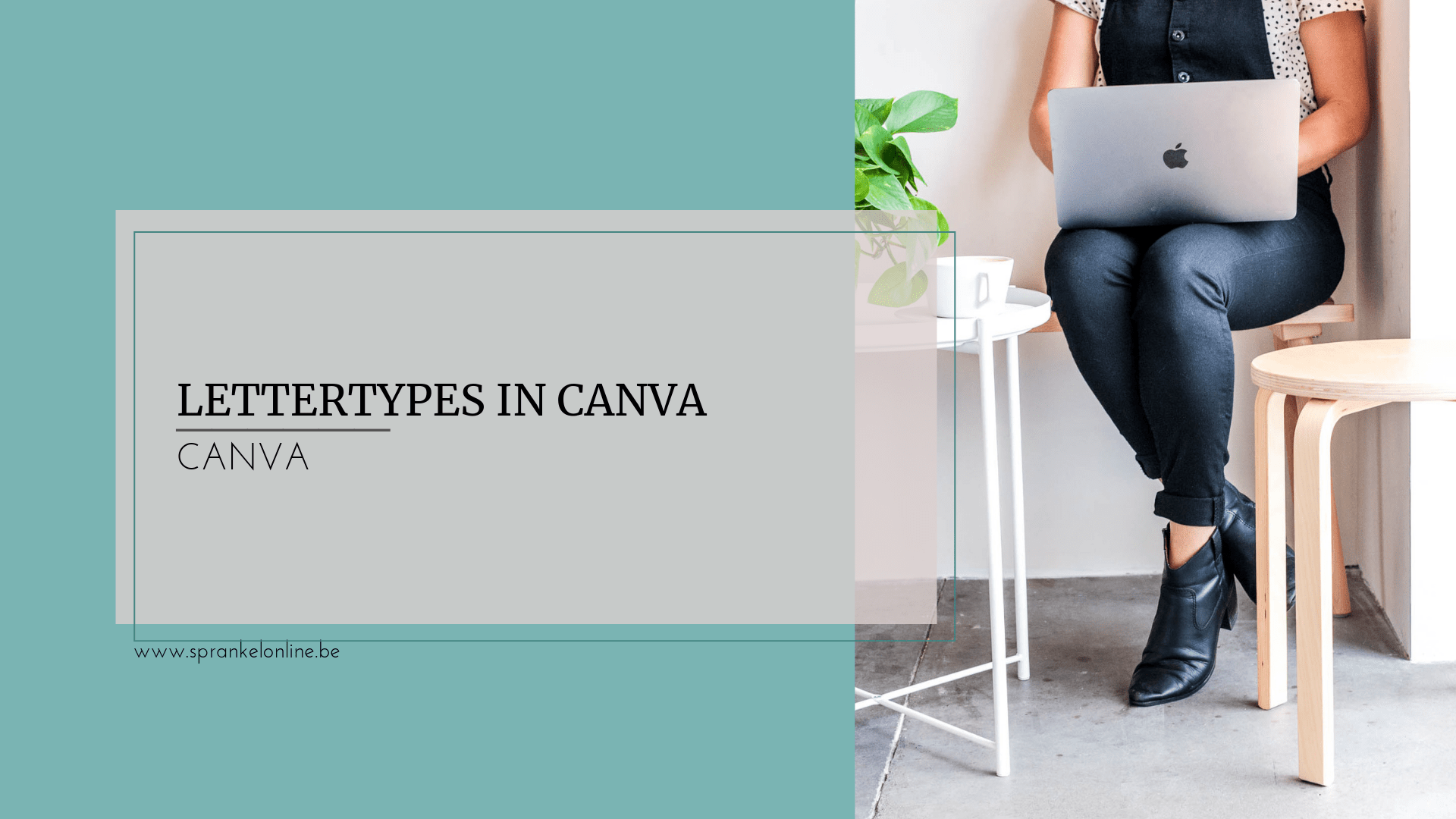 Lettertypes in Canva Sprankel Online