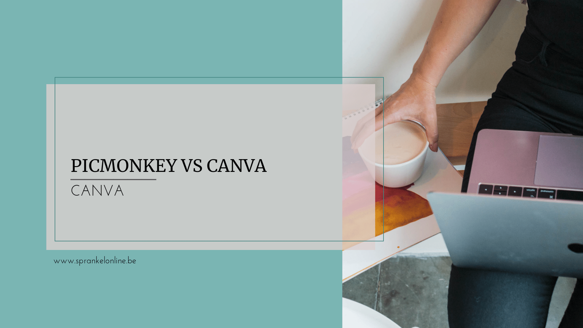 Picmonkey vs Canva Sprankel Online