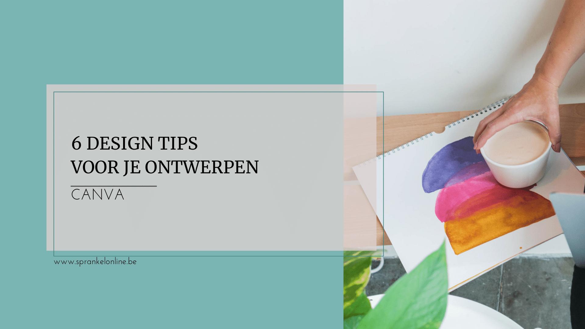 6 design tips voor je ontwerpen