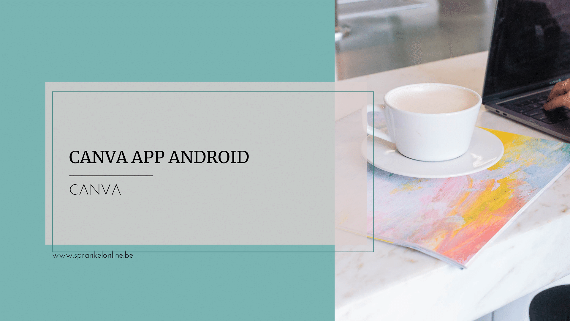 Canva App Android